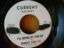 MINT- ORIG PROMO GARAGE ? BEATLES Sound 45~JOHNNY FORTUNE~I'LL NEVER LET ~HEAR