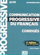 (INTERMED).COMMUNICATION PROGRESSIVE DU FRANÇAIS CORRIGES