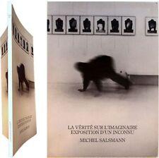 La Vérité sur l'imaginaire exposition d'un inconnu Michel Salsmann 1987 Luc Lang