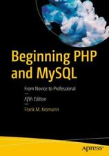 Beginning Php and MySql: From Novice to Professional , Paperback , Kromann, Fran