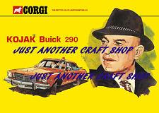 Corgi Toys 290 Kojak Buick Police Car A4 Poster Advert Leaflet Shop Sign 1976