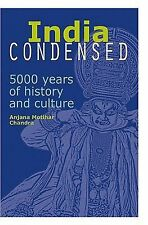 India Condensed : 5000 Years of History and Culture  (ExLib)