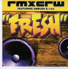 (EB6) Rmxcrw Featuring Ambush & I.V.A, Fresh - 2003 DJ CD