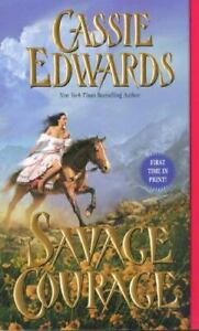 Savage Courage by Cassie Edwards