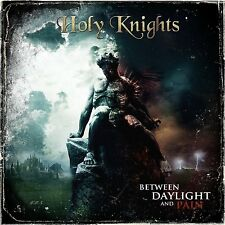 HOLY KNIGHTS Between daylight and Pain ( POWER METAL MASTERPIECE)