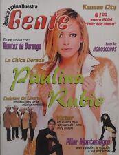 PAULINA RUBIO 2004 GENTE Magazine PILAR MONTENEGRO