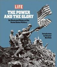 The Power and the Glory: Illustrated History of the United States Military Book