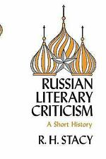 NEW: Russian Literary Criticism: A Short History by Robert H. Stacy BOOK