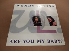 """WENDY & LISA """" ARE YOU MY BABY """" 7"""" SINGLE P/S EXCELLENT 1989"""