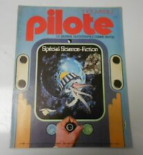 PILOTE French Comic Cartoon Magazine #749 FVF 52 pgs COLOR SCI-FI Special