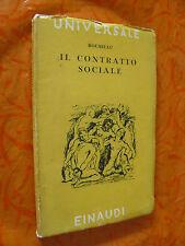 IL CONTRATTO SOCIALE.ROUSSEAU.UNIVERSALE EINAUDI.1945