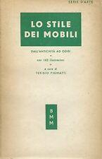 Pignatti - Lo Stile dei Mobili dall'Antichità ad oggi - Mondadori BMM 1951