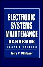 Electronic System Maintenance Handbook 12 by Jerry Whitaker (2001, Hardcover,...