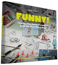 Funny!: Twenty-Five Years in the Pixar Story Room (The Art of...) by John Lasset