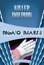 KILLER DOLPHIN - MARSH, NGAIO - NEW BOOK
