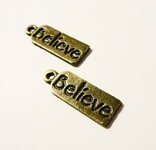 10 Antique Bronze Vintage Believe message charms pendants 20 x 7 x 1 mm