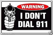 WARNING I DON'T DIAL 911 HELMET STICKER BUMPER STICKER TOOLBOX STICKER