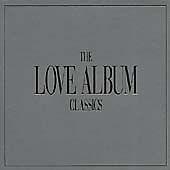 """""""Love Album The Classics""""- 41 Tracks-Coldplay-Lennon-Al Green-Nilsson-Corrs-NEW"""