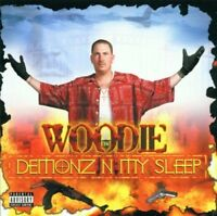WOODIE - DEMONZ IN MY SLEEP   CD NEU