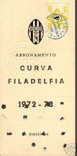ABBONAMENTO JUVENTUS STAGIONE 1972/73