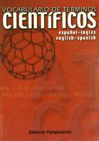 Vocabulario de t�rminos cient�ficos / Vocabulary of Scientific Terms: Espa�ol-in