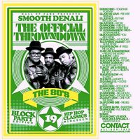 DJ Smooth Denali 80's Block Party Hip Hop Classics 1980's Rap Mixtape Mix CD