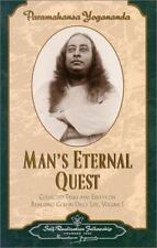 Man's Eternal Quest: Collected Talks and Essays - Volume 1 by Paramahansa Yogan