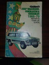 Chilton's Repair Service Maual Jeep Wagoneer, Commando and Cherokee 1966-1979