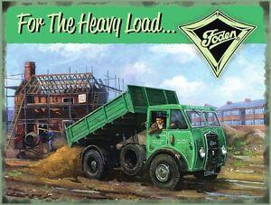 Foden For The Heavy Load large steel sign (og 4030)