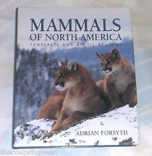 Mammals of North America : Temperate and Arctic Regions by Adrian Forsyth (19.