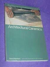 Manual of Architectural Ceramics (Thames & Hudson Manuals Hamilton, Dr. David (c