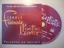 CAROLE FREDERICKS : PERSONNE NE SAURAIT (écrit par J-J. Goldman) [ CD SINGLE ]