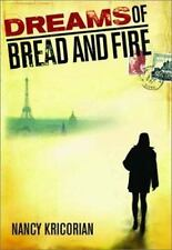 Dreams of Bread and Fire by Nancy Kricorian (2003, Hardcover) Mystery Thriller