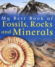 My Best Book of Fossils, Rocks and Minerals (My B. by Pellant, Chris Paperback