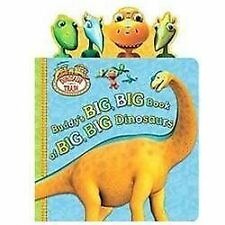 Dinosaur Train: Buddy's Big, Big Book of Big, Big Dinosaurs by Unknown and...