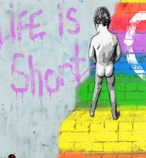 not a banksy  life is short 2 canvas urban street art print signed Limited