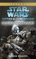 Star Wars: Republic Commando: Hard Contact: By Traviss, Karen