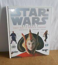 Livre STAR WARS EPISODE 1 Tout sur La Menace Fantome - NATHAN LUCAS BOOKS - 1999