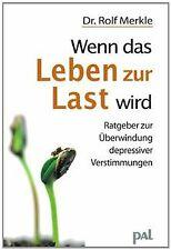 Wenn das Leben zur Last wird: Ein praktischer Ratgeber z... | Buch | Zustand gut