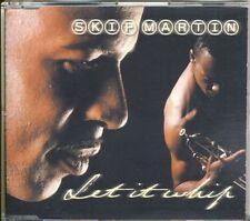 SKIP MARTIN - let it whip  4 trk MAXI CD 1999
