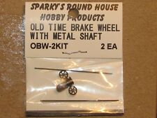 Old Time Brake Wheelwith Metal Shaft Kit Makes 2 By Sparky;S Roundhouse Obw-2Kit