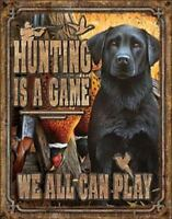 Hunting Is A Game Vintage Retro Tin Metal Sign 13 x 16in