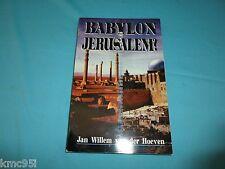 Babylon or Jerusalem by Jan Willem van der Hoeven Softcover Book SIGNED