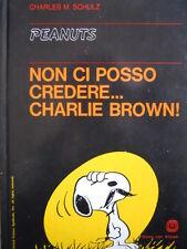 PEANUTS - NON CI POSSO CREDERE... CHARLIE BROWN ! 1975 [G254A] 1°Ed.Milano Libri