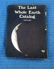 The Last Whole Earth Catalog-1971 Original First Printing-Portola/Random House