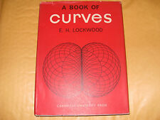 A Book Of Curves By E H Lockwood - 1963