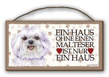 EIN HAUS OHNE EINEN MALTESER - HOLZSCHILD MDF 25x12,5 cm 34 HUNDESCHILD