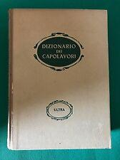DIZIONARIO DEI CAPOLAVORI - Aldo Garbielli - Ultra - 1945