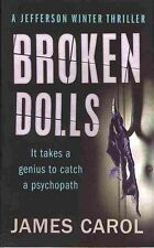 Broken Dolls (Jefferson Winter), By Carol, James,in Used but Acceptable conditio