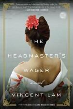 The Headmasters Wager by Vincent Lam